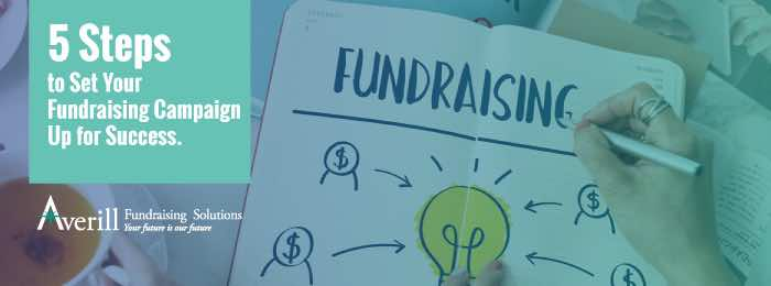 5 Steps for Fundraising Campaign Success